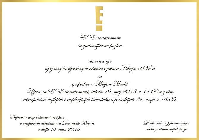 Vencanje Princa Harija pozivnica 1 Kanal E! vas poziva na najznačajniji događaj godine uz detaljno praćenje kraljevskog venčanja