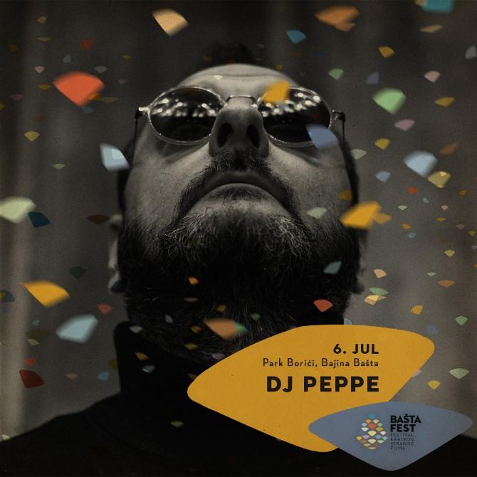 BF 2018 Dj Peppe Muzički program Bašta festa okuplja uzbudljiva imena domaće scene!