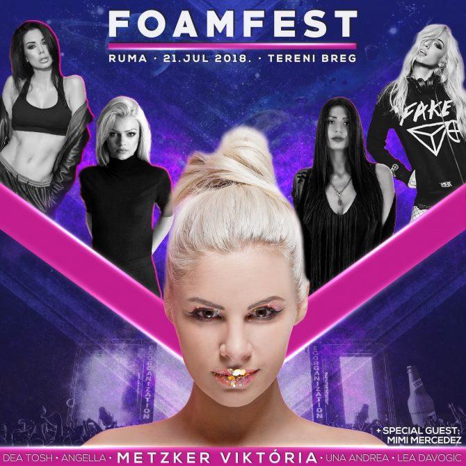 FOAMFEST MAIN e1531990956953 Moćne ženske DJ zvezde za vrhunsku žurku na FoamFestu