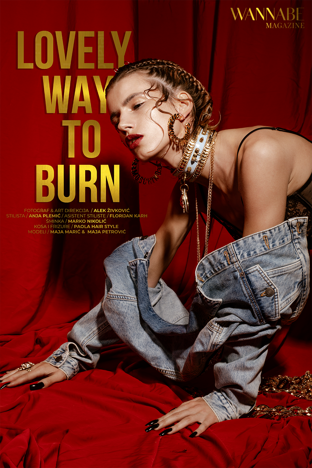 WANNABE EDITORIJAL: Lovely Way To Burn