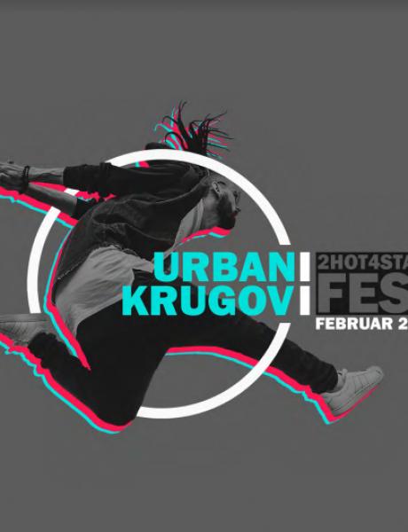 #urbanikrugovi: Zagrevanje za 2HOT4STAGE FEST!