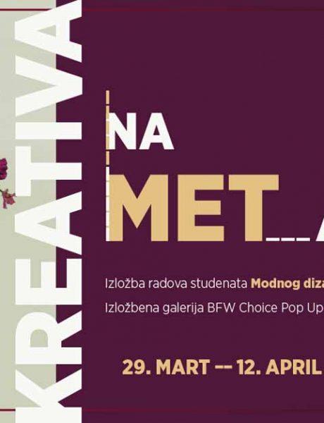 Kreativa na METar – radovi studenata Modnog dizajna u galeriji BFW Choice Pop Up Store-a
