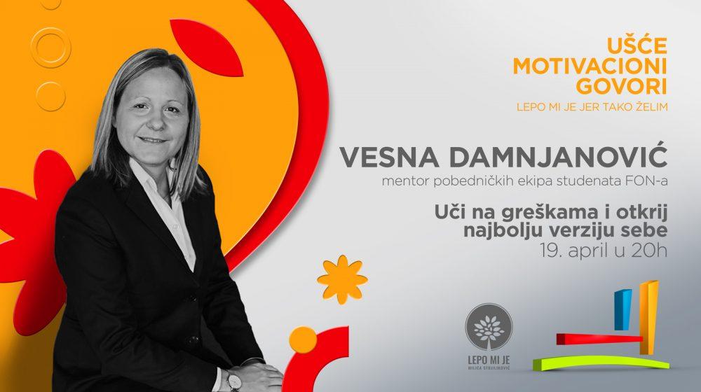 Usce Vesna motivacioni e1555156480912 Predavanje Vesne Damnjanović u UŠĆU: Uči na greškama i otkrij najbolju verziju sebe