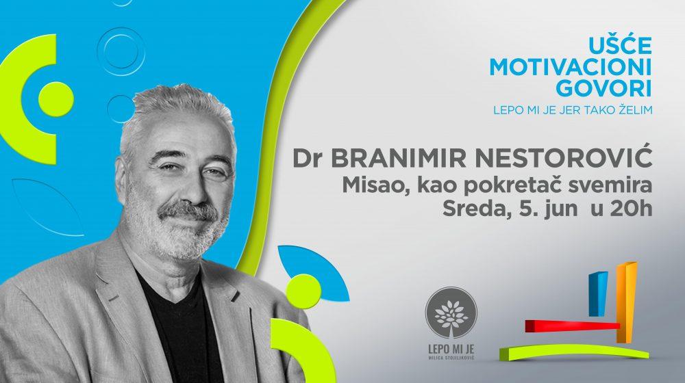 Predavanje Misao kao pokretač svemira e1559129912412 Predavanje doktora Branimira Nestorovića: Misao kao pokretač svemira