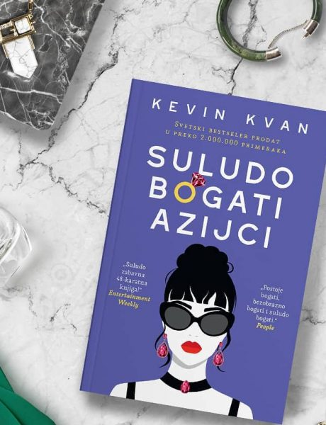 """Zašto treba da pročitaš knjigu """"Suludo bogati Azijci""""?"""