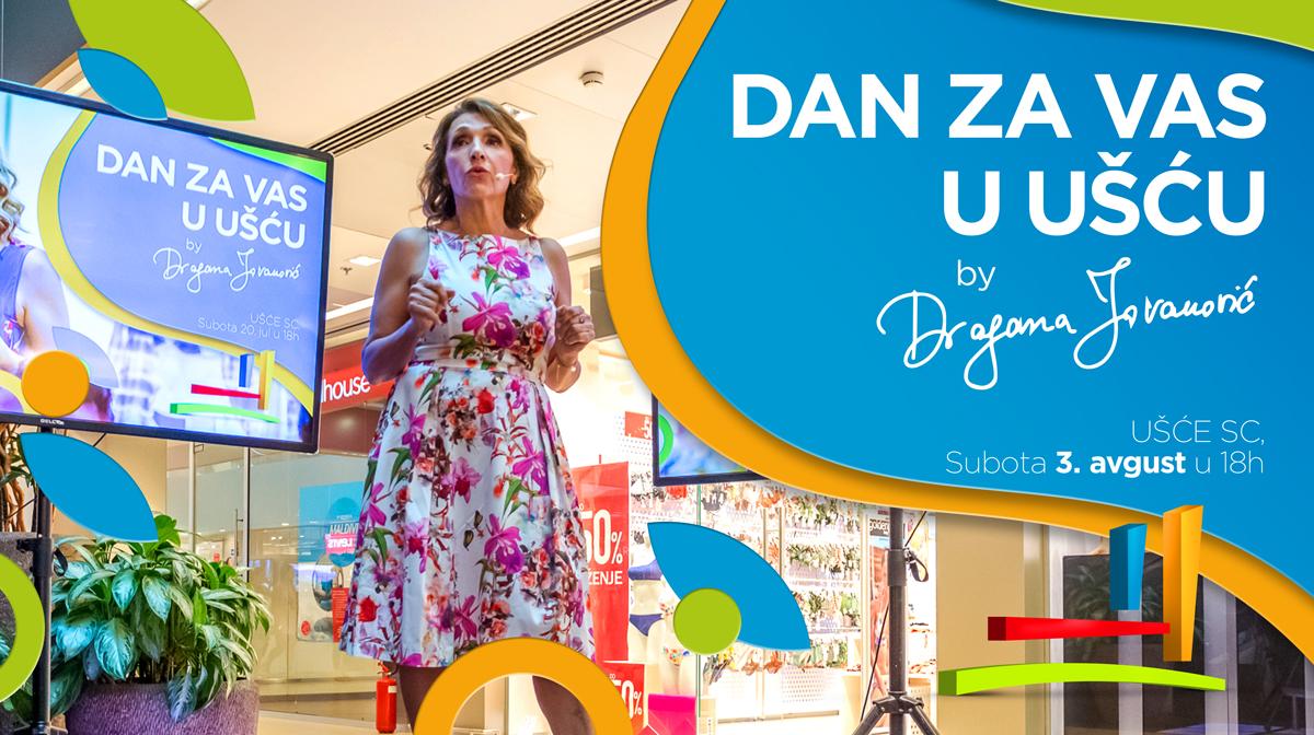 Dan za Vas u UŠĆU 3. avgust 2019. Unapredi partnerske odnose, dođi na Dan za Vas u Ušću by Dragana Jovanović