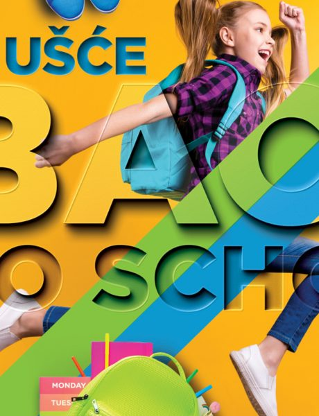 UŠĆE Shopping Center – Back To School