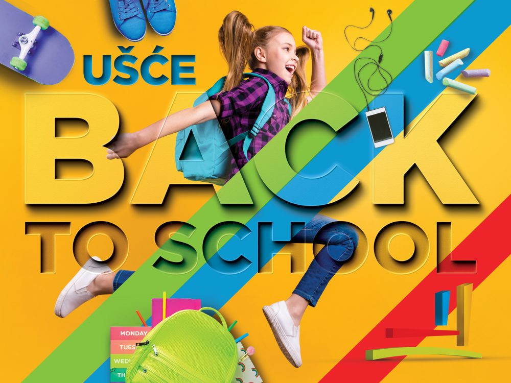 Ušće Back2School e1566371528952 UŠĆE Shopping Center – Back To School