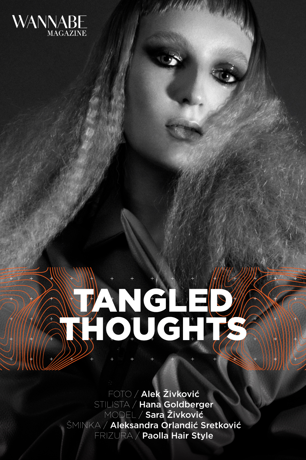 WANNABE EDITORIJAL: Tangled Thoughts