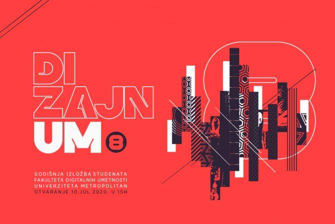 dizajn um 8 Univerzitet Metropolitan e1594369910802 DizajnUM8 – godišnja digitalna izložba radova studenata Fakulteta digitalnih umetnosti
