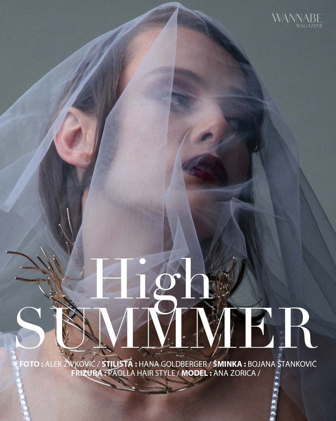 0 WANNABE EDITORIJAL: High Summer