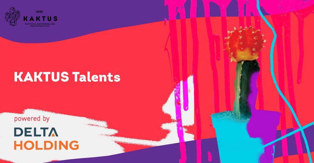 kaktus talents vizual e1600172048357 UNIQUE IN BEING DIFFERENT   Otvoren konkurs KAKTUS Talents Award (powered by Delta Holding)!