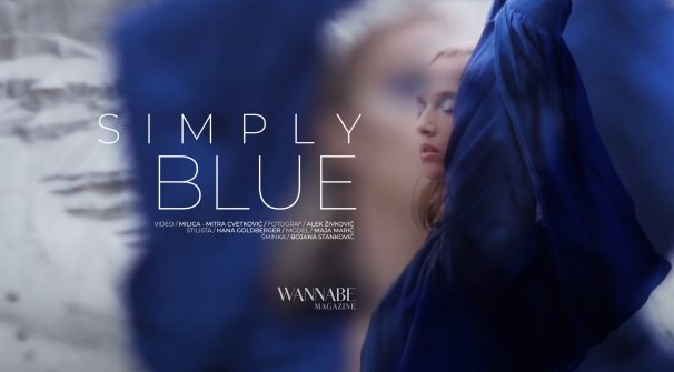 WANNABE EDITORIJAL: Simply Blue