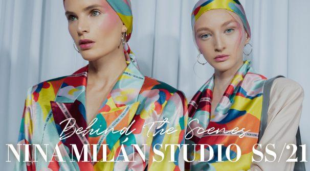 Behind the Scenes – Fashion Show NINAMILÁN studio Spring/Summer 2021