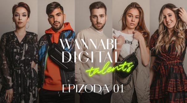 WANNABE Digital Talents: Predstavljanje finalista (1. deo)