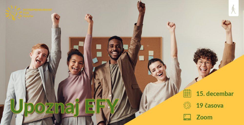 Za sajt e1607418075764 Upoznaj EFY događaj – Uplovi u svet preduzetništva