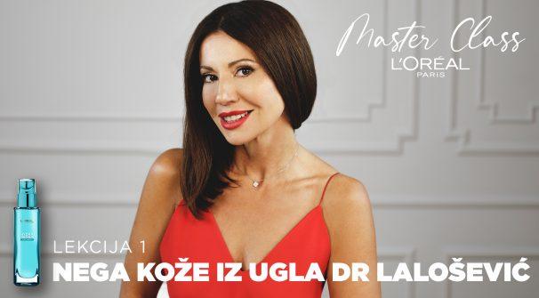 L'Oréal Paris Master Class: Saveti dr Jasmine Lalošević za negu kože