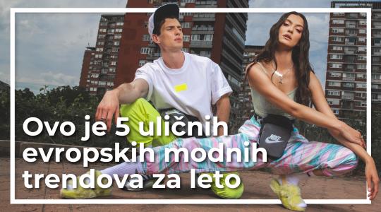 Ovo je 5 uličnih evropskih modnih trendova za leto i sve njih želimo da ponesemo!