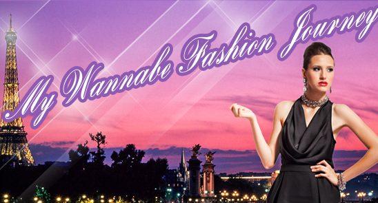 Wannabe editorijal: My Wannabe Fashion Journey