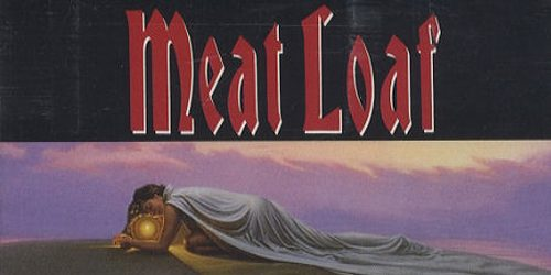 """The Best of Rock: Meat Loaf """"I'd Do Anything for Love (But I Won't Do That)"""""""