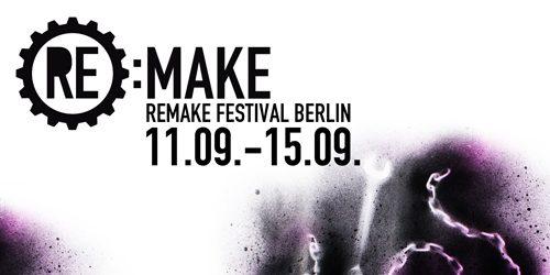 Remake festival se otvara u Berlinu!