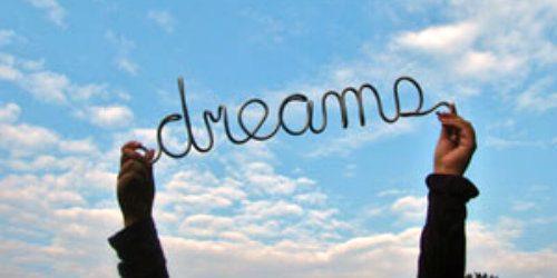 Nikada se ne odričite svojih snova