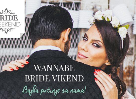 Drugi Wannabe Bride Vikend: Sve za venčanje sa stilom na jednom mestu!
