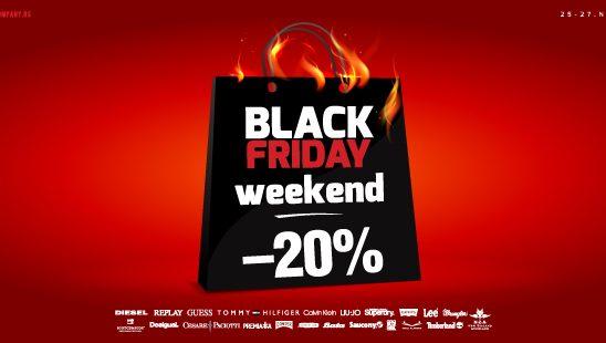 Black Friday weekend u Fashion Company-u