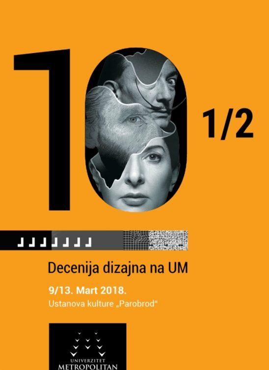 """10 ½ Decenija dizajna na Univerzitetu Metropolitan –  izložba u Ustanovi kulture """"Parobrod"""""""