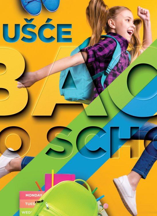 UŠĆE Shopping Center – Back To School