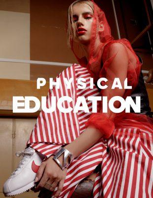WANNABE EDITORIJAL: Physical Education