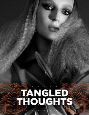 WANNABE EDITORIJAL: Tangled Thoughts