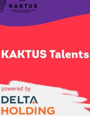 UNIQUE IN BEING DIFFERENT – Otvoren konkurs KAKTUS Talents Award (powered by Delta Holding)!