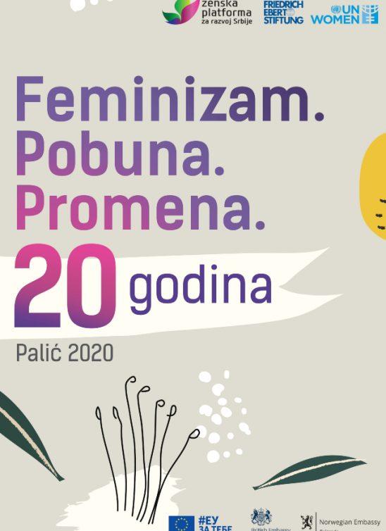 """Ženska platforma za razvoj Srbije obeležava 20 godina rada pod sloganom: """"FEMINIZAM. POBUNA. PROMENA."""""""