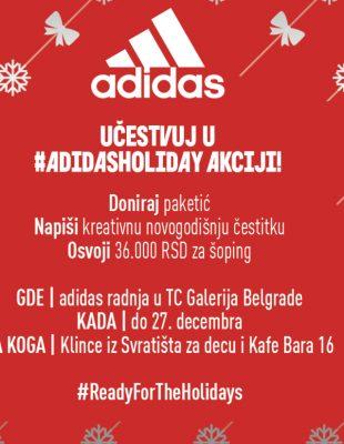 Praznici su vreme darivanja: priključi se #adidasholiday akciji!