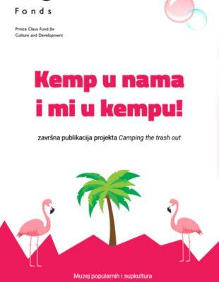 Baština u digitalnom formatu – dokumentarni film i istraživačka publikacija ,,Kemp u nama i mi u kempu!''