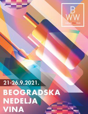 Belgrade Wine Week 2021 – priča o Beogradu  i vinu se nastavlja